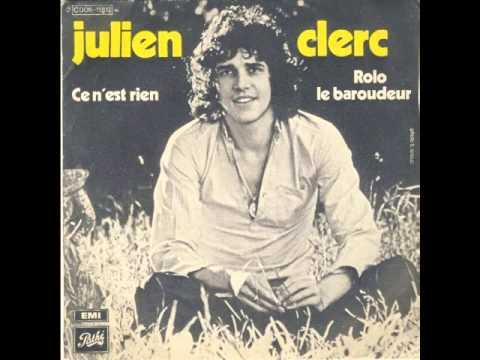 Julien Clerc - Ce Nest Rien
