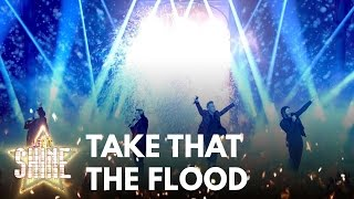 Take That - perform 'The Flood' - Let It Shine 2017 - BBC One