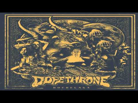 Dopethrone - Dry Hitter