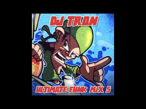 DJ Tron - Ultimate Funk Mix 5