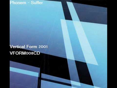 Phonem - Suffer