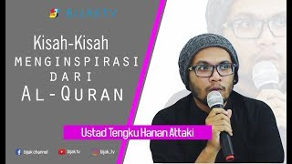Ustadz Hanan Attaki  | Full Video  Kisah Kisah Menginspirasi tentang Al Qur'an