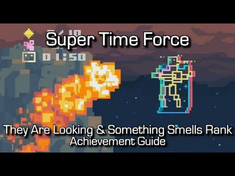 Super Time Force - They Are Looking & Something Smells Rank