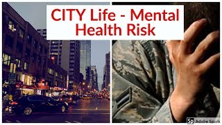 City life - Mental health risk | தமிழ் | Samy #health #mentalrisk