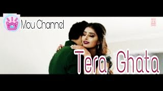 Tera Ghata Song Mp3 Download Mp4 Hd Video Wapwon