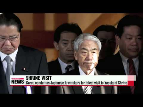 Korea condemns Japanese lawmakers for latest visit to Yasukuni Shrine   일본 국회의원