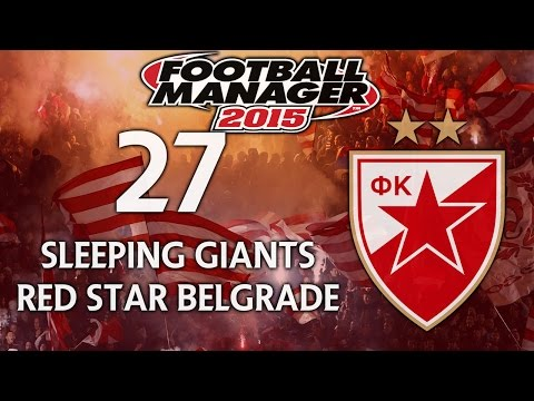 Sleeping Giants: Red Star Belgrade - Ep.27 Guess Who's Back? (Brøndby) | Football Manager 2015