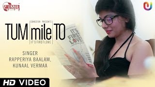 download lagu New Hindi Song 2014 - Tum Mile To  gratis