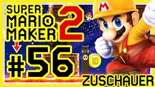 SUPER MARIO MAKER 2 # 56 👷 Zuschauerlevel: CaptainCUR, Nin10crow, Fudell, LP Ryan