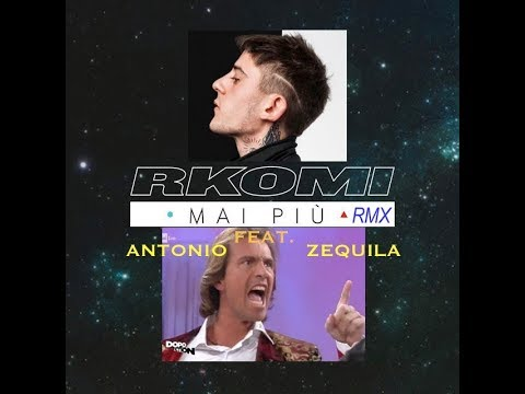 RKOMI vs ANTONIO ZEQUILA: MAI PIU' REMIX - PARODIA