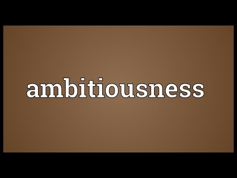 Header of ambitiousness