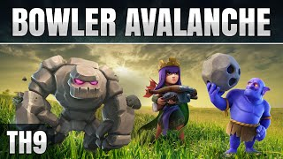 THE BOWLER AVALANCHE - CLASH OF CLANS TH9 STRATEGY