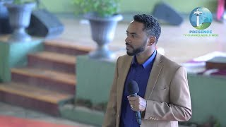 Presence Tv Channel Aug 27, 2017 With Prophet Suraphel Demissie