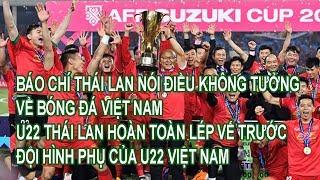 Báo Chí Thái Lan Nói Điều Không Tưởng Về Bóng Đá Việt Nam, U22 Thái Lan Lép Vế Trước U22 Việt Nam