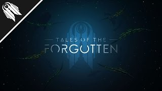 Tales of the Forgotten - Zsera Suite [OFFICIAL]