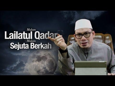 Ustadz Ahmad Zainuddin, Lc - Lailatul Qadar Malam Sejuta Berkah