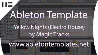 Ableton Live Project Template   Yellow Nights Big Room Progressive House Electro EDM