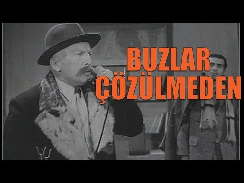 Buzlar Çözülmeden - Türk Filmi