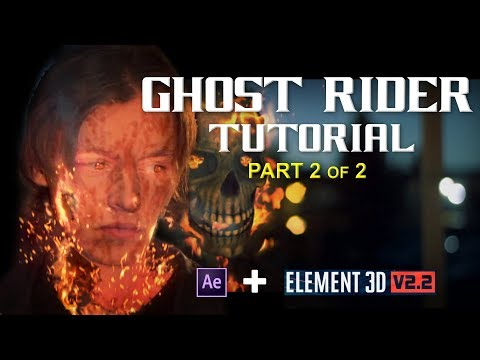 Ghost Rider Effect TUTORIAL PART 2 of 2 | Adobe After Effects and Element 3D