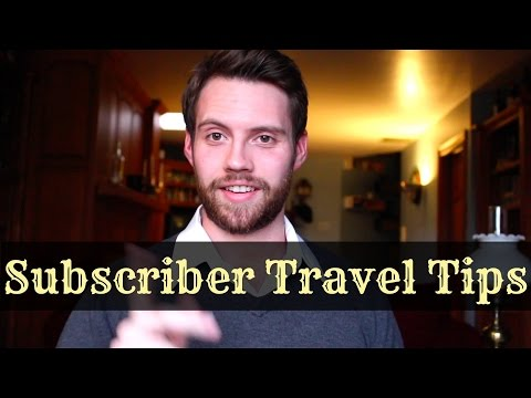 Top 15 SUBSCRIBER Travel Tips