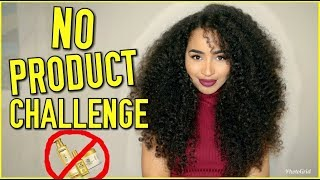 NO PRODUCT CURLY HAIR CHALLENGE - MY HAIR WITHOUT ANY PRODUCTS