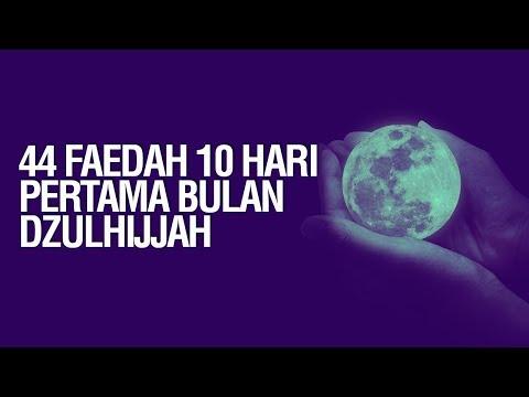44 Faedah 10 Hari Pertama Bulan Dzulhijjah - Ustadz Khairullah Anwar Luthfi, Lc