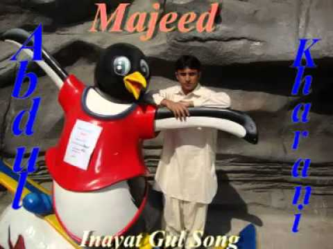 Balochi Song Inayat Gul Kharani - Youtube.flv video