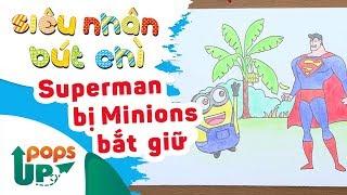 Hướng Dẫn Vẽ Siêu Nhân Bị Minions Bắt Giữ - Siêu Nhân Bút Chì | Bé Học Vẽ Tranh Và Tô Màu
