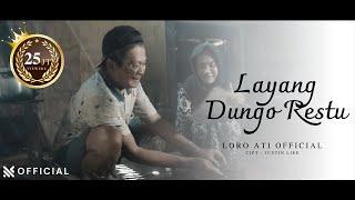 Download lagu L.D.R Layang Dungo Restu - Loro Ati  ( ) M/V