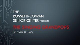 RCSC presents ... The Singing GrandPops (09/27/18)