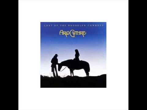 Arlo Guthrie - Cowboy Song