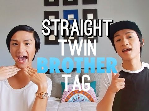 Straight Twin Brother Tag