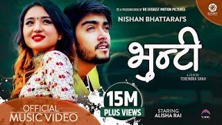 Bhunti - Nishan Bhattarai Ft. Alisha Rai | Rajendra Bhatt(Mr RJ) Official Music Video