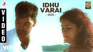 Yuvanshankar Raja   Goa - Idhu Varai Video