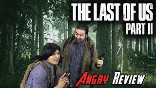 The Last of Us Part II - Angry Review