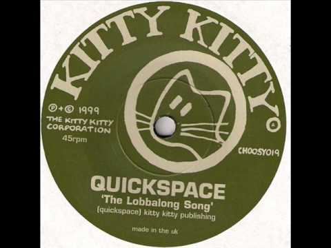 Quickspace ‎- The Lobbalong Song / The Munchers 7""