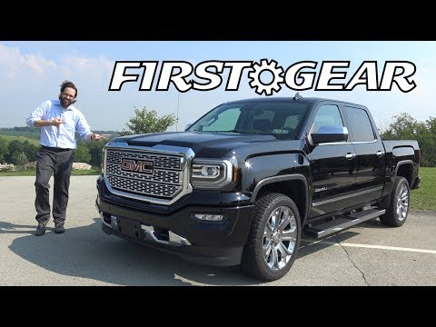 2017 GMC Sierra Denali 1500 Crew Cab - Review and Test Drive - First Gear