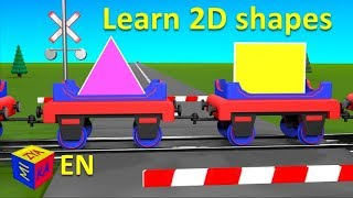 Shapes for kids (toddlers and preschoolers). Choo-Choo Train and 2D shapes. Educational cartoon