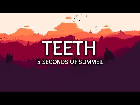 Download 5 Seconds of Summer ‒ Teeth s Mp4 baru