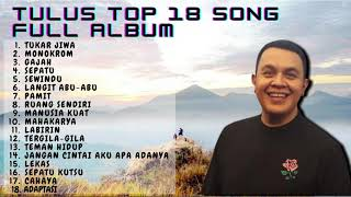 download lagu TULUS TOP 18 SONG FULL ALBUM mp3