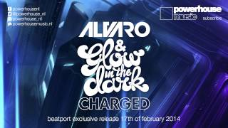 Alvaro & GLOWINTHEDARK - Charged  (preview)