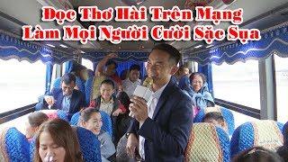 Viết Cường Đọc Thơ Hài Trên Mạng Làm Mọi Người Trên Xe Cười Sặc Sụa Vietnam Tours Cho Thuê Xe 50 Chỗ