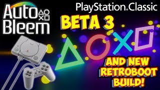 PlayStation Classic AutoBleem Beta 3 Features & New RetroBoot 128gb Build Preview!