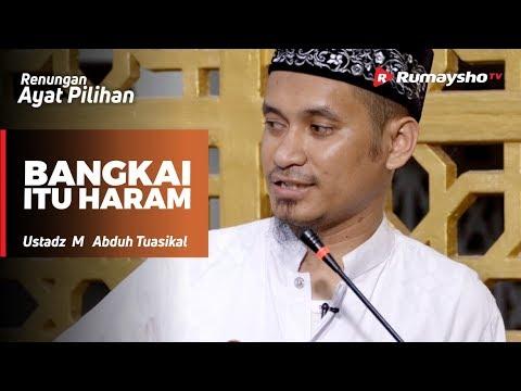 Renungan Ayat Pilihan : Bangkai itu Haram - Ustadz M Abduh Tuasikal