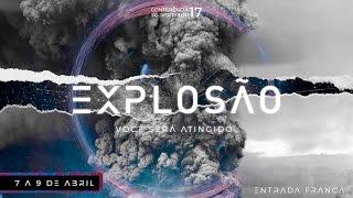 Conferência Explosão | 3ª etapa | Pr. Deive Leonardo & Kemuel | 08/04/17