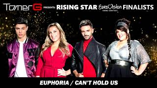 TOMER G ft. NETTA (EUROVISION 2018) + Rising Star 2018 finalists - Euphoria/Can't Hold Us