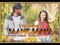 Jaane jaana | VJ & Deepak Verma | Music - Anil Dudi | Valentine's Day Special song