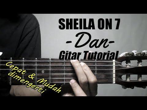 Download Lagu  Gitar Tutorial SHEILA ON 7 - Dan |Mudah & cepat dimengerti untuk pemula Mp3 Free