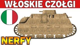 WŁOSKIE CZOŁGI DOSTAJĄ NERFA - World of Tanks