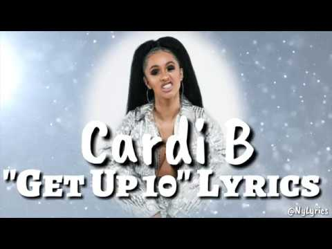 Cardi B - Get Up 10 Lyrics